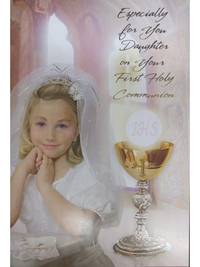 Daughter First Holy Communion Card: with lovely verse...